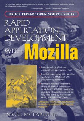 Rapid Application Development with Mozilla 9780131423435