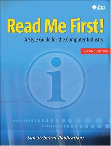 Read Me First! a Style Guide for the Computer Industry 9780131428997
