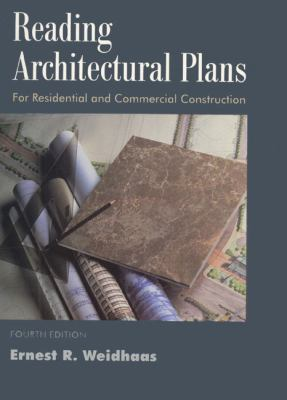Reading Architectural Plans: Residential and Commercial Construction 9780136320012