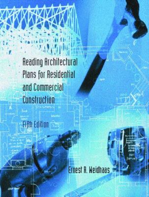 Reading Architectural Plans for Residential and Commercial Construction 9780130406385