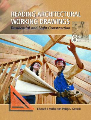Reading Architectural Working Drawings: Residential and Light Construction, Volume 1 9780131114685