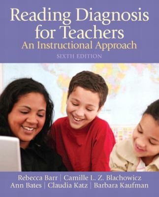 Reading Diagnosis for Teachers: An Instructional Approach 9780132690119