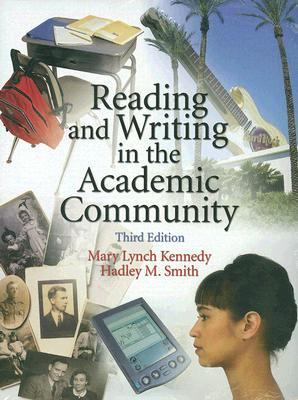Reading and Writing in the Academic Community 9780131693869