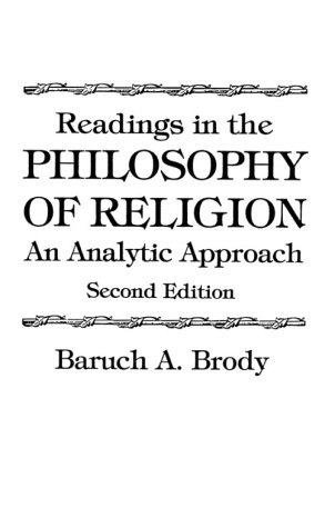 Readings in the Philosophy of Religion: An Analytic Approach 9780137562060