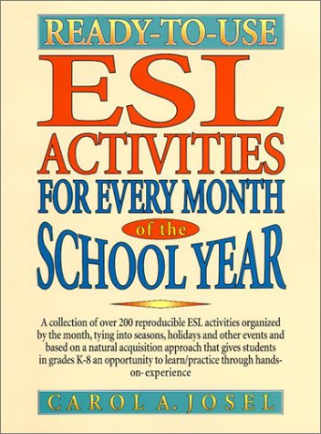 Ready-To-Use ESL Activities for Every Month of the School Year 9780130456700
