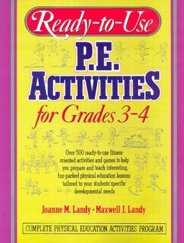 Ready-To-Use P.E. Activities for Grades 3-4 9780136730880