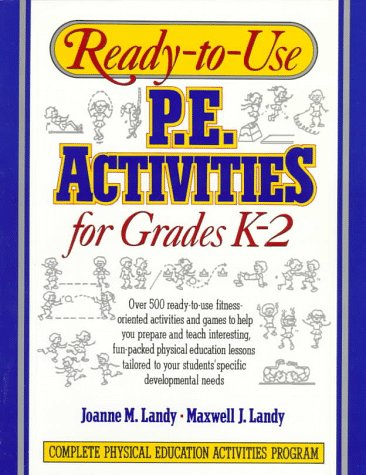 Ready-To-Use P.E. Activities for Grades K-2 9780136730545