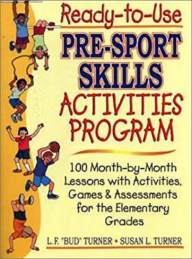 Ready-To-Use Pre-Sport Skills Activities Program 9780130600417
