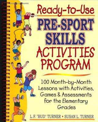 Ready-To-Use Pre-Sport Skills Activities Program: 9780130262523