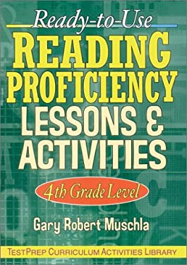 Ready-To-Use Reading Proficiency Lessons & Activities: 4th Grade Level 9780130424457
