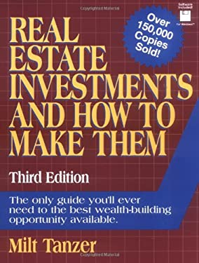 Real Estate Investments and How to Make Them: 7third Edition 9780134597775