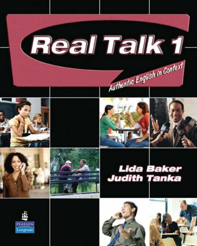 Real Talk 1: Authentic English in Context 9780131835450
