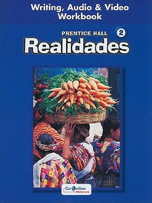 Realidades, Book 2: Writing, Audio & Video Workbook 9780130360083
