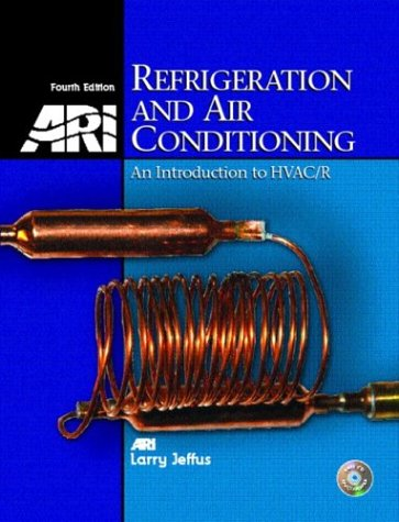 Refrigeration and Air Conditioning: An Introduction to HVAC/R [With CDROM] 9780130925718