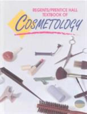 Regents/Prentice Hall Textbook of Cosmetology - Healy, Mary