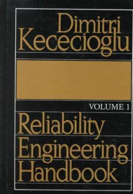 Reliability Engineering Handbook 9780137722945