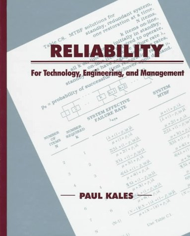 Reliability: For Technology, Engineering, and Management 9780134858227