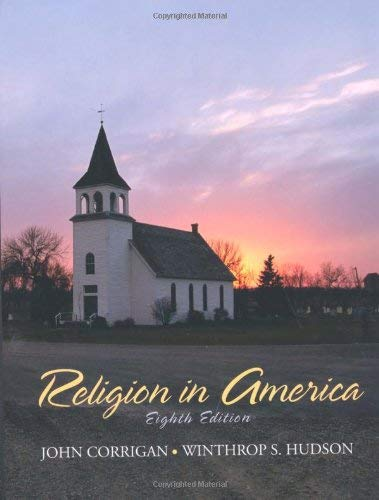 Religion in America: An Historical Account of the Development of American Religious Life 9780136158172