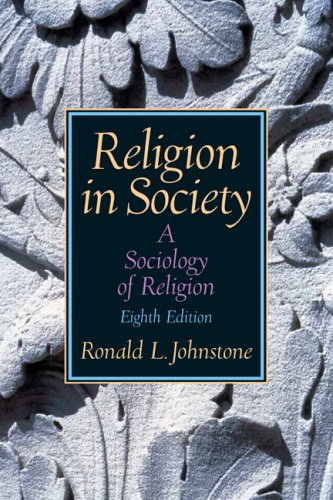 Religion in Society: A Sociology of Religion 9780131884076