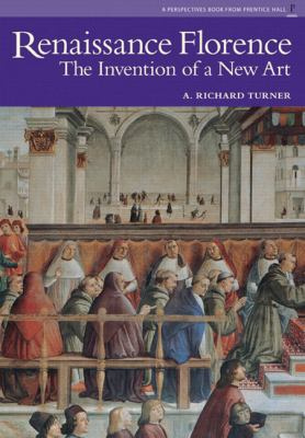 Renaissance Florence: The Invention of a New Art 9780131344013
