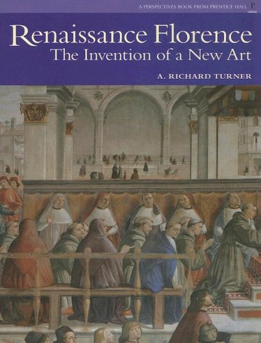 Renaissance Florence: The Invention of a New Art 9780131938335