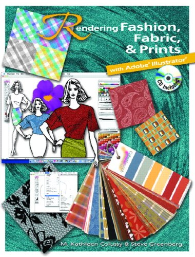 Rendering Fashion, Fabric & Prints with Adobe Illustrator [With CDROM] 9780131737266