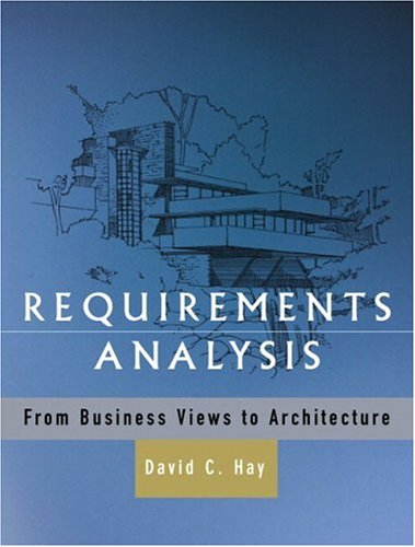 Requirements Analysis: From Business Views to Architecture 9780130282286