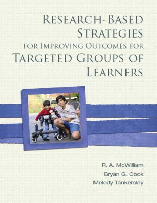 Research-Based Strategies for Improving Outcomes for Targeted Groups of Learners 9780137031337
