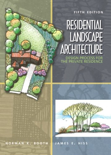 Residential Landscape Architecture: Design Process for the Private Residence 9780136126973
