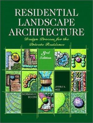 Residential Landscape Architecture: Design Process for the Private Residence 9780130278272