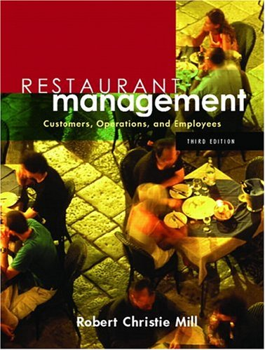 Restaurant Management: Customers, Operations, and Employees 9780131136908