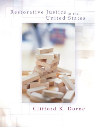 Restorative Justice in the United States: An Introduction 9780131137851