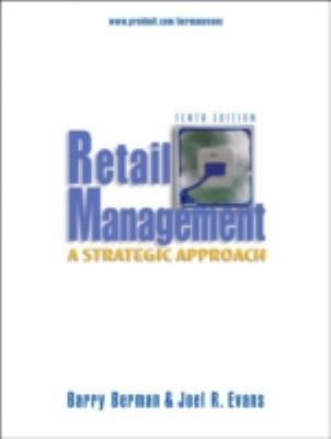 Retail Management: A Strategic Approach 9780131870161