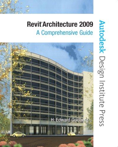 Revit Architecture 2009: A Comprehensive Guide 9780135134757