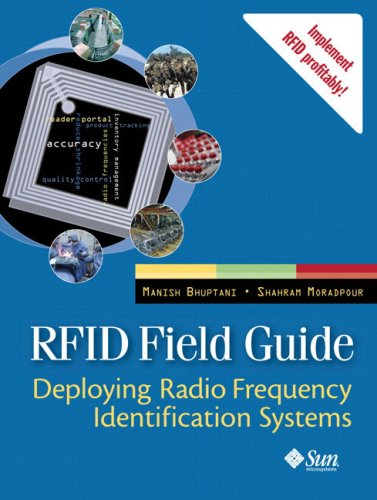 Rfid Field Guide: Deploying Radio Frequency Identification Systems 9780131853553