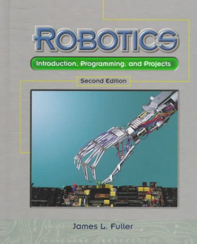 Robotics: Introduction, Programming, and Projects 9780130955432
