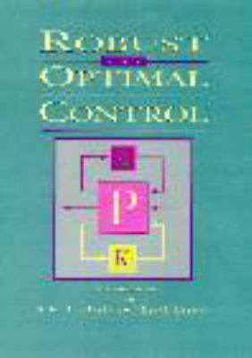 Robust and Optimal Control 9780134565675