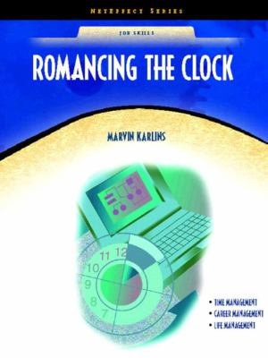 Romancing the Clock (Neteffect Series) 9780130485892