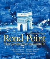 Rond-Point: Une Perspective Actionnelle