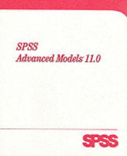 SPSS 11.0 Advanced Models 9780130348371