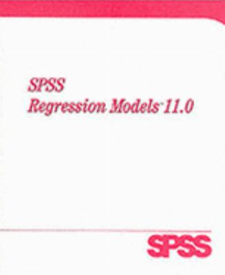 SPSS 11.0 Regression Models 9780130348432