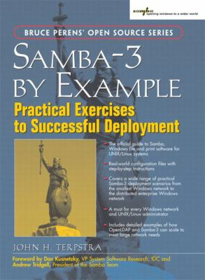 Samba-3 by Example: Practical Exercises to Successful Deployment 9780131472211