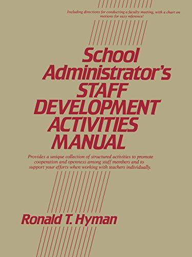 School Administrator's Staff Development Activities Manual 9780137926077