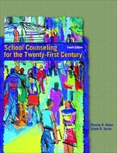 School Counseling for the Twenty-First Century 345334