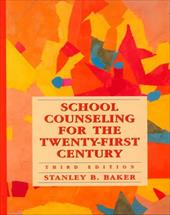 School Counseling for the Twenty-First Century 402547