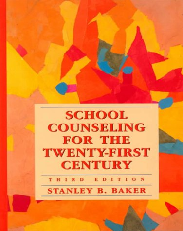 School Counseling for the Twenty-First Century 9780136450948