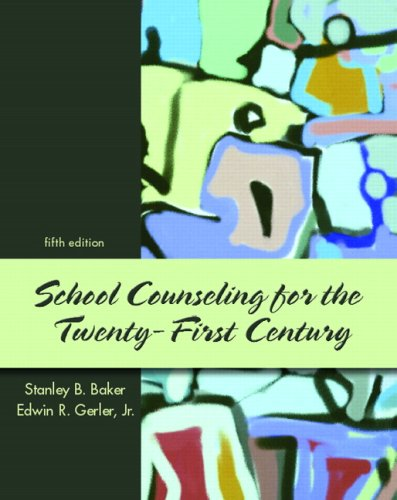 School Counseling for the Twenty-First Century 9780131890374