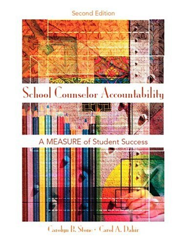 School Counselor Accountability: A Measure of Student Success 9780132232630