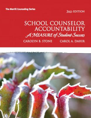 School Counselor Accountability: A Measure of Student Success 9780137045655