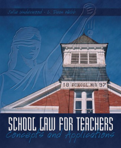 School Law for the Teachers: Concepts and Applications 9780131192423